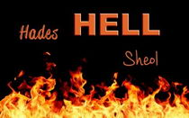 Hades, hell fire and Sheol